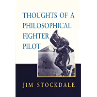 Thoughts of a Philosophical Fighter Pilot (Hoover Institution Press Publication Book 431)
