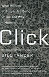 Click: What Millions of People Are Doing Online and Why it Matters