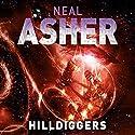 Hilldiggers Hörbuch von Neal Asher Gesprochen von: Peter Noble