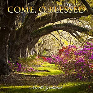 Come, O Blessed Audiobook
