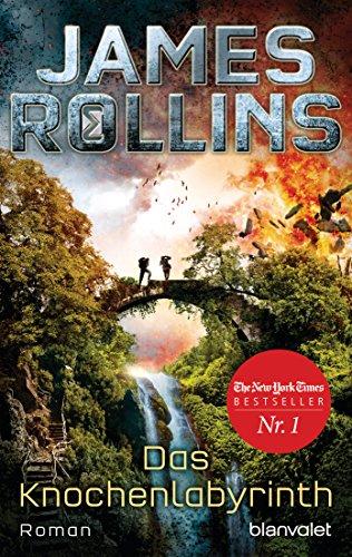 Das Knochenlabyrinth: Roman (SIGMA Force 11) (German Edition)
