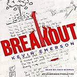 Breakout | Kevin Emerson