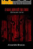O MAL QUE HÁ EM MIM : Contos de Horror