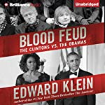 Blood Feud: The Clintons vs. The Obamas | Edward Klein