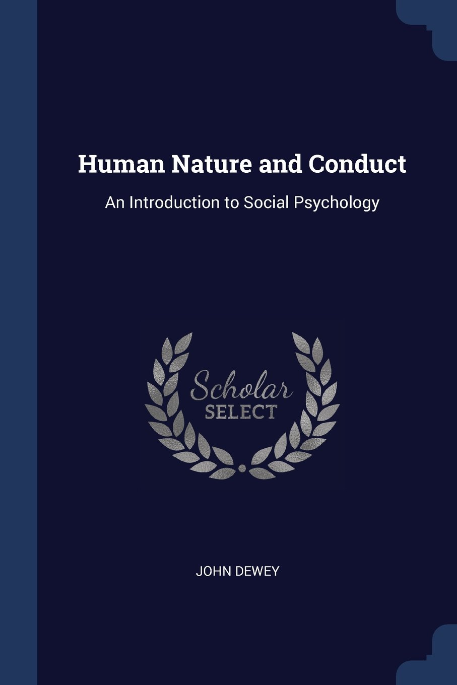 Read Online Human Nature and Conduct: An Introduction to Social Psychology pdf epub