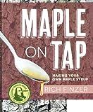 Maple on Tap, Rich Finzer, 1601730349