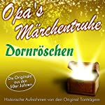 Dornröschen (Opa's Märchentruhe)    N.N.