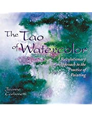The Tao Of Watercolor