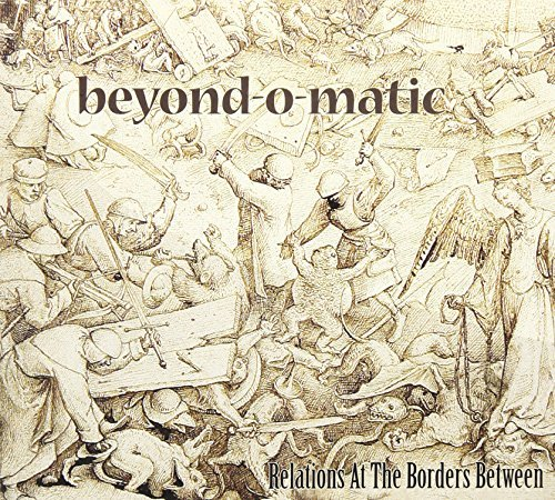 Beyond-O-Matic - Relations At The Borders Between