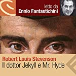 Il dottor Jekyll e Mr. Hyde | Robert Louis Stevenson