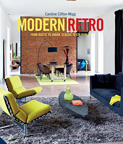 Modern Retro: From Rustic to Urban, Classic to Colourful 61rEWBQElEL