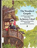 Woodland Gospels, Jeremy Lloyd, 0571132111
