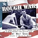 Rough War: The Combat Story of Lt. Paul J. Eastman, a