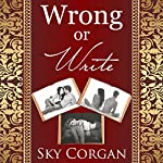 Wrong or Write: Complete Collection | Sky Corgan