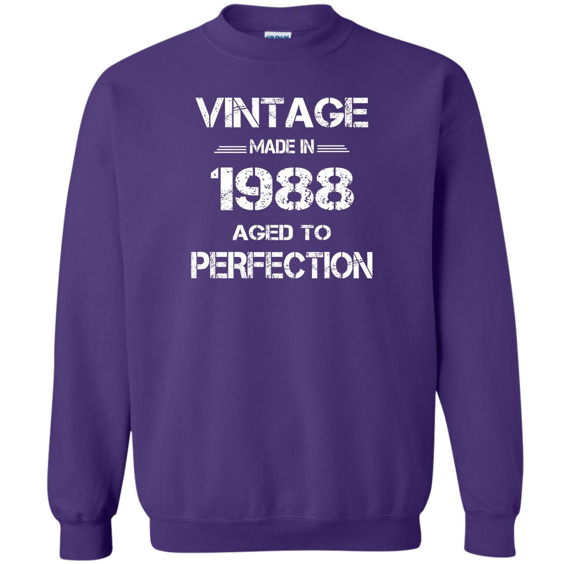 1988 Vintage Sweatshirt Vintage Made In 1988 Aged To Perfect Shirt