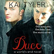 Duce: A Novel (World's End Book 1) | Kai Tyler