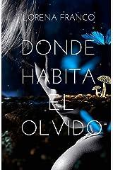 Donde habita el olvido (Spanish Edition) Paperback