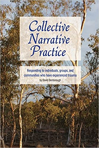 Collective Narrative Practice Responding To Individuals Groups