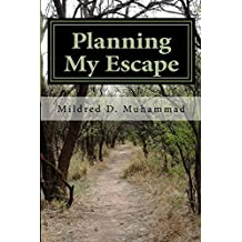 Planning My Escape: Safety Plan for Victims/Survivors of Domestic Violence