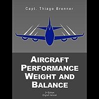 Aircraft Performance Weight and Balance (English Edition)