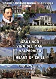 Santiago, Viña Del Mar, Valparaiso / Heart Of Chile (English Version) [DVD+CD]
