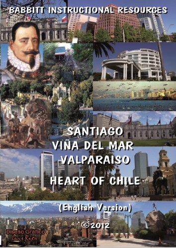 Santiago, Viña Del Mar, Valparaiso / Heart Of Chile (English Version) - Mar Del Plaza