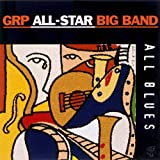 All Blues by Grp All-Star Big Band