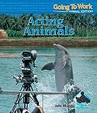 Acting Animals