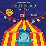 """Afficher """"Petit Pouce au cirque"""""""