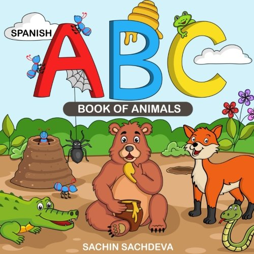 Animals Alphabet Flash Cards - ABC Book of Animals (Spanish Edition): Animal Alphabets Picture Book for Toddlers and Preschool Kids