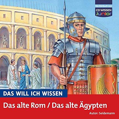 CD WISSEN Junior - Das will ich wissen - Das alte Rom / Das alte Ägypten, 1 CD