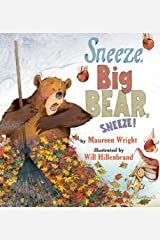 Sneeze, Big Bear, Sneeze! Kindle Edition