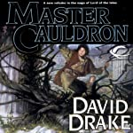 Master of the Cauldron: Lord of the Isles, Book 6 | David Drake