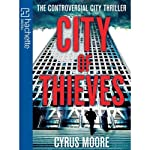 City of Thieves | Cyrus Moore