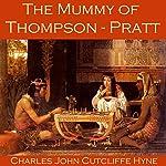 The Mummy of Thompson-Pratt | Charles John Cutcliffe Hyne