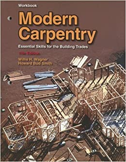Modern Carpentry: Essential Skills for the Building Trade, Workbook