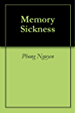 Memory Sickness