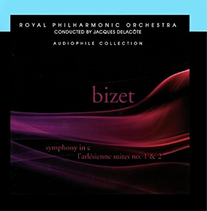 Bizet: Symphony in C, L'Arlésienne Suites Nos. 1 & 2