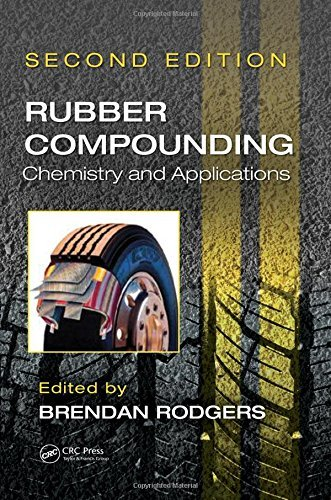 - Rubber Compounding: Chemistry and Applications, Second Edition (2015-10-09)