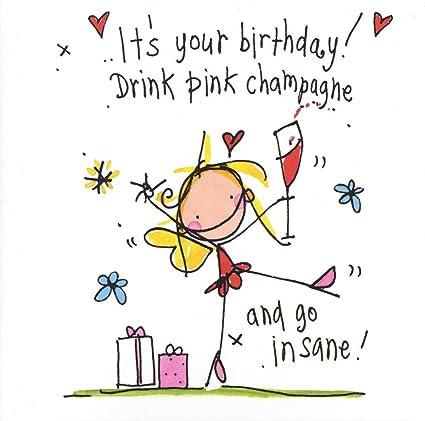 Drink Champagne Rose Carte D Anniversaire Motif Juicy Lucy Designs Amazon Fr Fournitures De Bureau