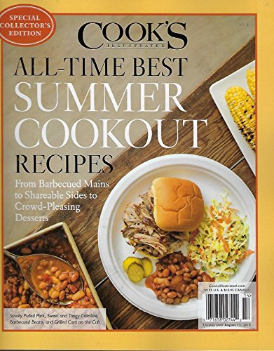 Cook's Illustrated Magazine All-Time Best Summer Cookout Recipes Special Collector's Edition