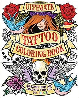 ultimate tattoo coloring book chartwell coloring books patience coster 9780785833642 amazoncom books - Tattoo Coloring Books
