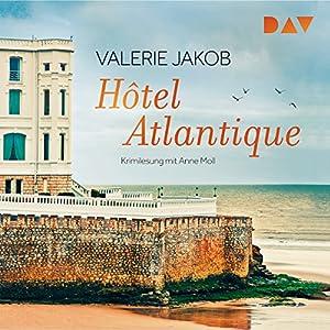 Hôtel Atlantique Hörbuch