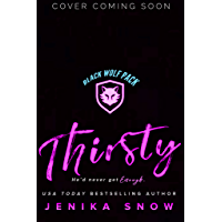 Thirsty (Black Wolf Pack Book 1) (English Edition)