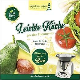 leichte küche für den thermomix: amazon.de: angelika willhöft: bücher - Thermomix Leichte Küche