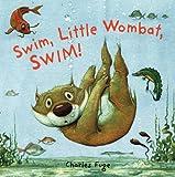 Swim, Little Wombat, Swim!, Charles Fuge, 1402736320