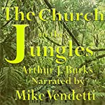 Church in the Jungles | Arthur J. Burks