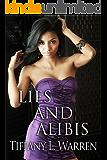 Lies and Alibis (Using Lies as Alibis Book 1)