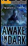 Beyond the Blue (Awake in the Dark Book 5)