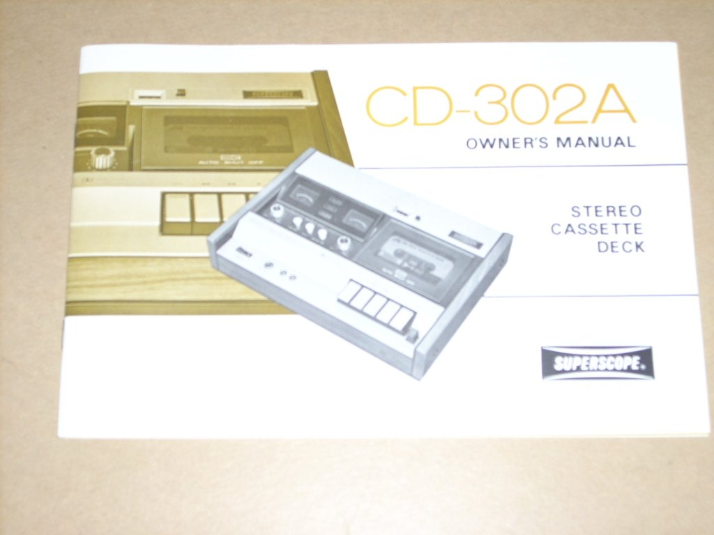 1975 SUPERSCOPE CD-302A Stereo Cassette Deck OWNER'S MANUAL: Chatsworth,  California Superscope: Amazon.com: Books
